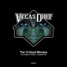 The 15 Dead Minutes - The Edge of Chaos (Mark Broom Remixes #1 & #2) (Dirt)