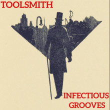 Toolsmith - Infectious Grooves (Resopal Schallware)