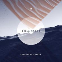 VA - Bella Mar 06 (Compiled by Einmusik) (Einmusika)