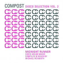 VA - Compost Disco Selection Vol. 2 - Midnight Runner - Disco House Magic - Compiled & Mixed By Michael Reinboth (Compost)