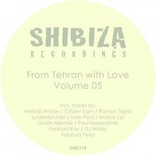 VA - From Tehran with Love, Vol. 05 (Shibiza)