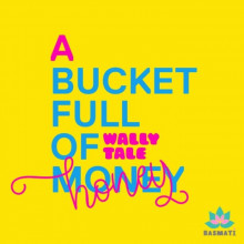 Wally Tale - A Bucket Full of Honey (Basmati)