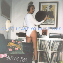 Bella Boo - Can't Leave You Like This (Studio Barnhus)