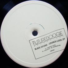 Black Spuma - Crunch Level (Futureboogie)