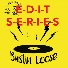 Bustin' Loose - Edit Series (Toy Tonics)