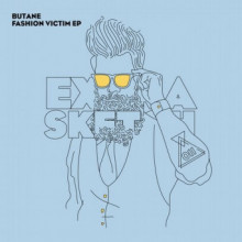 Butane - Fashion Victim EP (Extrasketch)