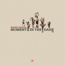 Damian Lazarus - A Moment In The Dark EP (Crosstown Rebels)