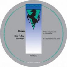Djrum - Hard to Say / Tournesol (R&S)
