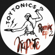 Kapote - Remix EP 2 (Toy Tonics)