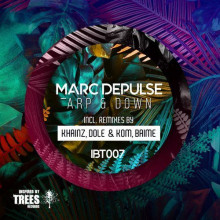 Marc Depulse - Arp & Down (Inspired By Trees)