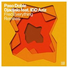 Paso Doble - Djadjalo (Fred Everything Remixes) (Lazy Days)
