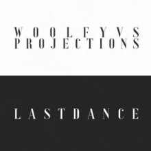 Projections, Woolfy & Woolfy vs. Projections - Last Dance (Permanent Vacation)