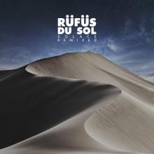 Rüfüs Du Sol - Solace Remixed (Reprise)