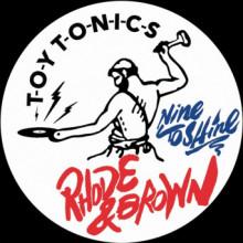 Rhode & Brown - Nine to Shine (Toy Tonics)