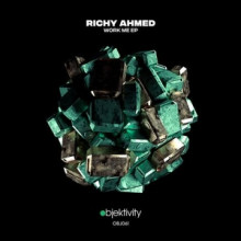 Richy Ahmed - Work Me EP (Objektivity)