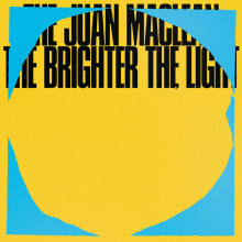 The Juan MacLean - The Brighter the Light (DFA)