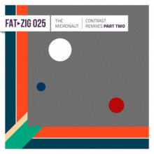 The Micronaut - Conrast Remixes Part Two (Freude am Tanzen)