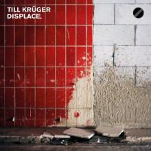 Till Kruger - Displace W/ Aril Brikha Jam (200)