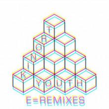 Tronik Youth - E=Remixes (Nein)