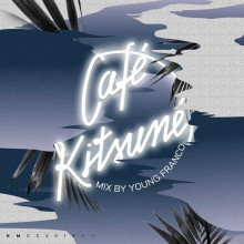 VA - Café Kitsuné Mixed by Young Franco (DJ Mix)