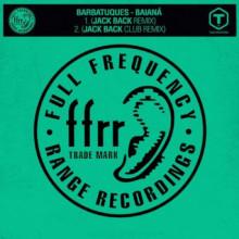 Barbatuques - Baianá (Jack Back Remix) (FFRR)