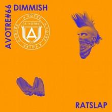 Dimmish - Rat Slap EP (AVOTRE)