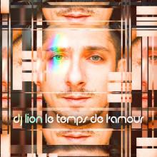 Dj Lion - Le temps de l'amour (Harthouse)