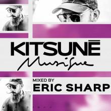 Eric Sharp - Kitsuné Musique Mixed by Eric Sharp (DJ Mix) (Kitsune)