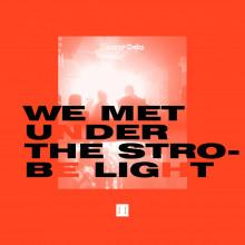 Héctor Oaks - We Met Under The Strobe Light (OAKS)