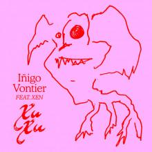 Iñigo Vontier - Xu Xu (Lumière Noire)