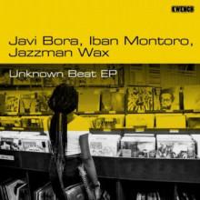Javi Bora, Jazzman Wax, Iban Montoro - Unknown Beat (Kwench Records)