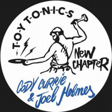 Joel Holmes & Cody Currie - New Chapter (Toy Tonics)