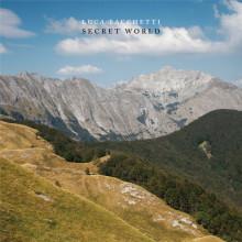 Luca Bacchetti - Secret World (Endless)
