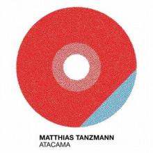 Matthias Tanzmann - Atacama (Moon Harbour)