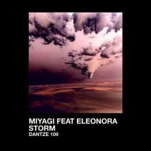 Miyagi & Eleonora - Storm (Dantze)