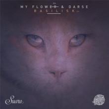 My Flower & Darse - Basilisk EP (Suara)