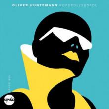 Oliver Huntemann - Nordpol / Südpol (Senso Sounds)