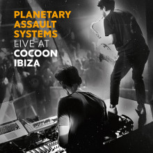 Planetary Assault Systems - Live at Cocoon Ibiza (Cocoon)