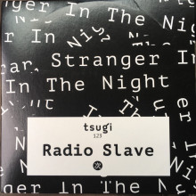 Radio Slave ‎- Stranger In The Night (Tsugi)