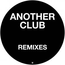 Radio Slave - Another Club (Remixes) (Rekids)