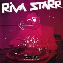 Riva Starr & Dajae - Feel It EP (Snatch!)