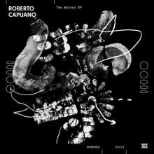 Roberto Capuano - The Walker EP (Drumcode)