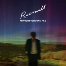 Roosevelt - Midnight Versions, Pt. 2 (City Slang)