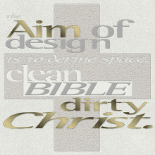 The Aim Of Design Is To Define Space - Clean Bible Dirty Christ (Monkeytown)