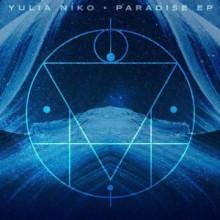Yulia Niko, Sil Romero - Paradise EP (Crosstown Rebels)