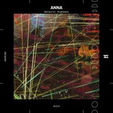 ANNA - Galactic Highways (Drumcode)