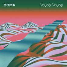 Coma - Voyage Voyage (City Slang)