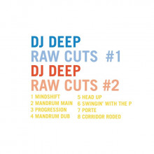 DJ Deep - DJ Deep Raw Cuts, Vols.1 & 2 (Deeply Rooted)