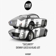 Denny Loco, Vlad Jet - Security (Monza Ibiza)
