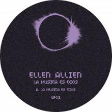 Ellen Allien - La Música Es Dios (UFO Inc.)